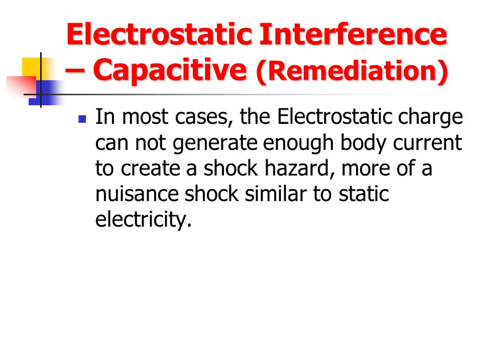 Electrostatic Interference – Capacitive (Remediation) Permanent repair – Above ground pipelines or valves Install Zinc ribbon Install Zinc Grounding o