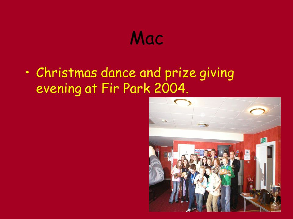 Mac Christmas dance and prize giving evening at Fir Park 2004.