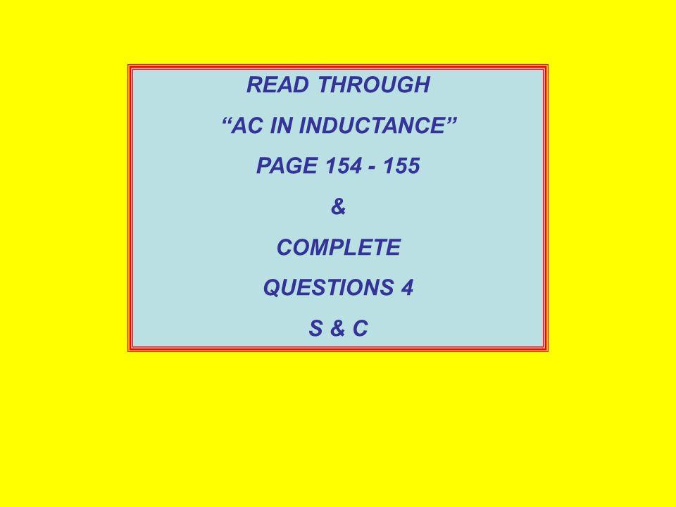 SOLUTION: a.R = V DC / I DC = 10/0.20 = 50Ω b.X L = 2 fL = 2 x 50 x 380x10 -3 = 120Ω c. Z = R 2 + X L 2 = 50 2 + 119.381 2 = 130Ω I = V S / Z = 10 / 1