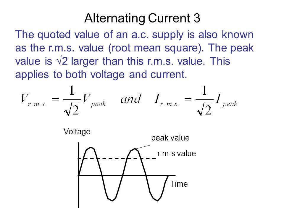 Alternating Current 4 Peak and r.m.s.