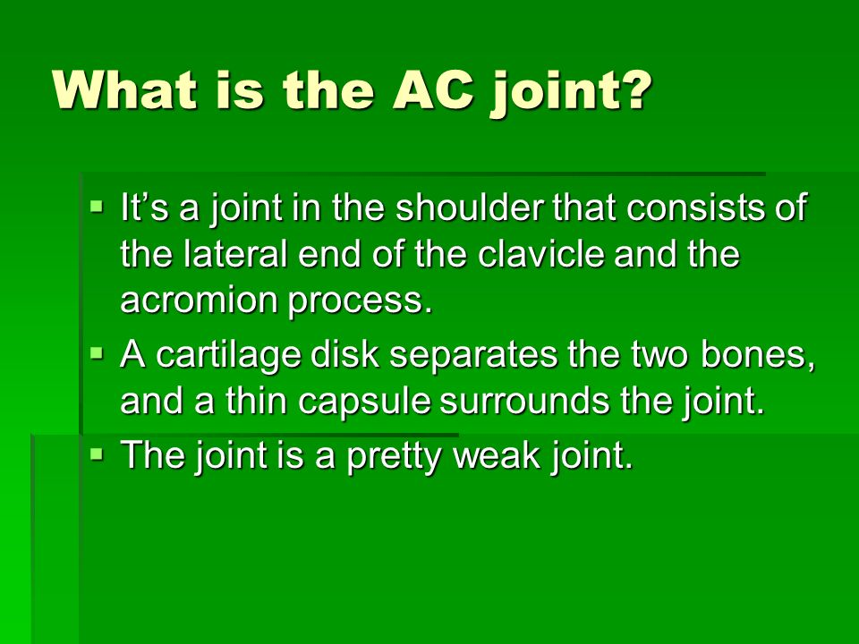 What is the AC joint.