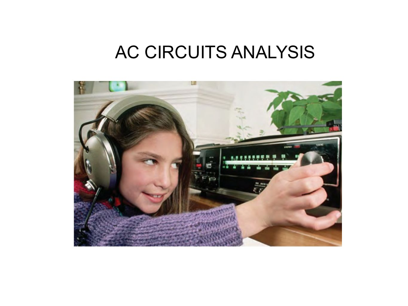 AC CIRCUITS ANALYSIS