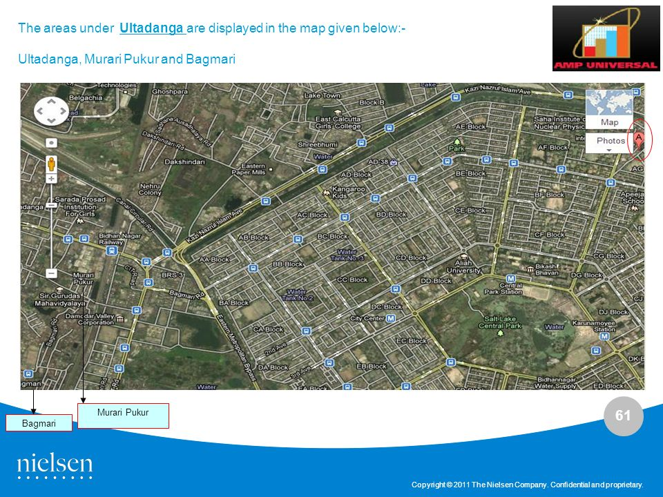 61 Copyright © 2011 The Nielsen Company. Confidential and proprietary. The areas under Ultadanga are displayed in the map given below:- Ultadanga, Mur