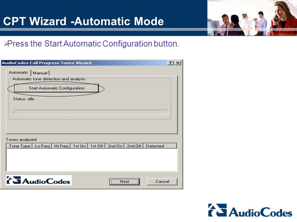 CPT Wizard -Automatic Mode Press the Start Automatic Configuration button.