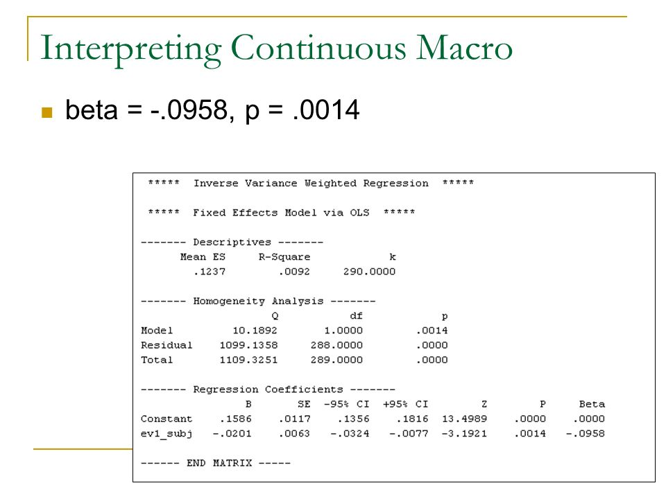 Interpreting Continuous Macro beta = -.0958, p =.0014