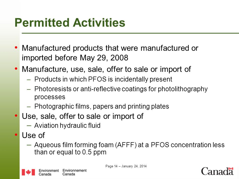 Page 14 – January 24, 2014 Permitted Activities Manufactured products that were manufactured or imported before May 29, 2008 Manufacture, use, sale, o