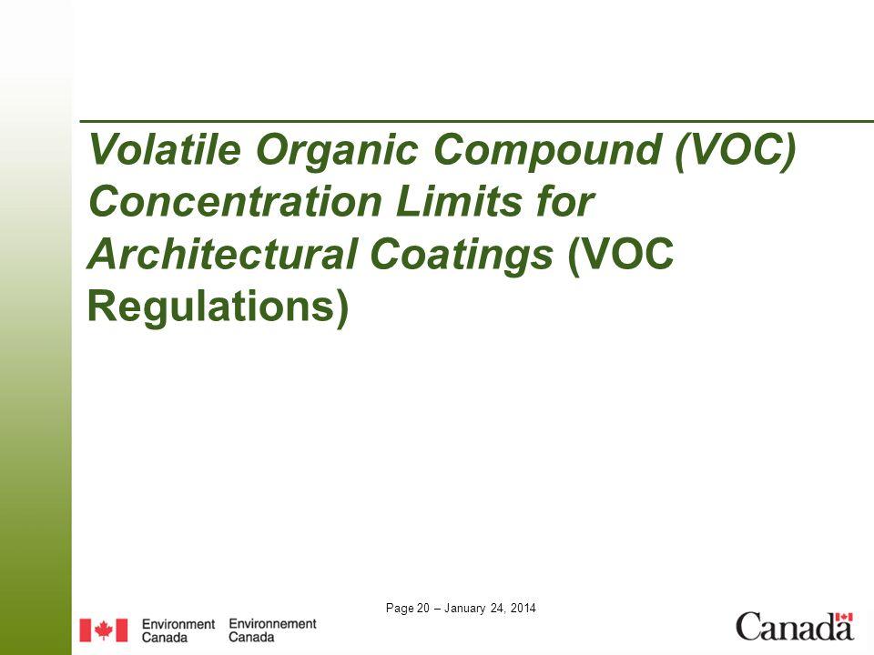 Page 20 – January 24, 2014 Volatile Organic Compound (VOC) Concentration Limits for Architectural Coatings (VOC Regulations)