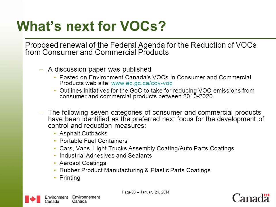 Page 38 – January 24, 2014 Whats next for VOCs? Proposed renewal of the Federal Agenda for the Reduction of VOCs from Consumer and Commercial Products