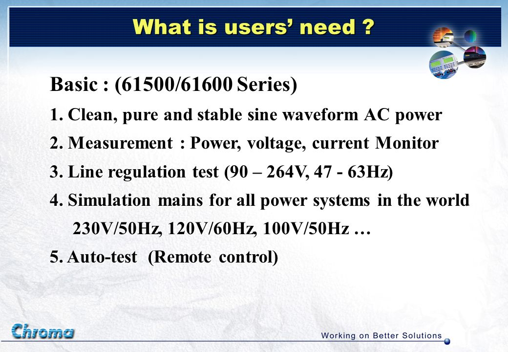How much power of AC source dose user need.Example: Test 300W (output) power supply 1.