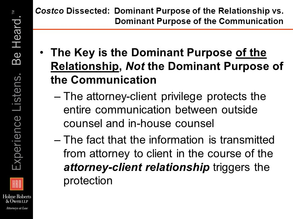 Costco Dissected: Dominant Purpose of the Relationship vs. Dominant Purpose of the Communication The Key is the Dominant Purpose of the Relationship,