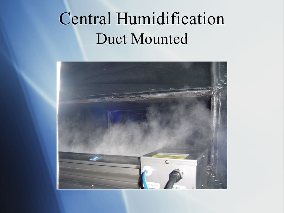 Central Humidification Duct Mounted