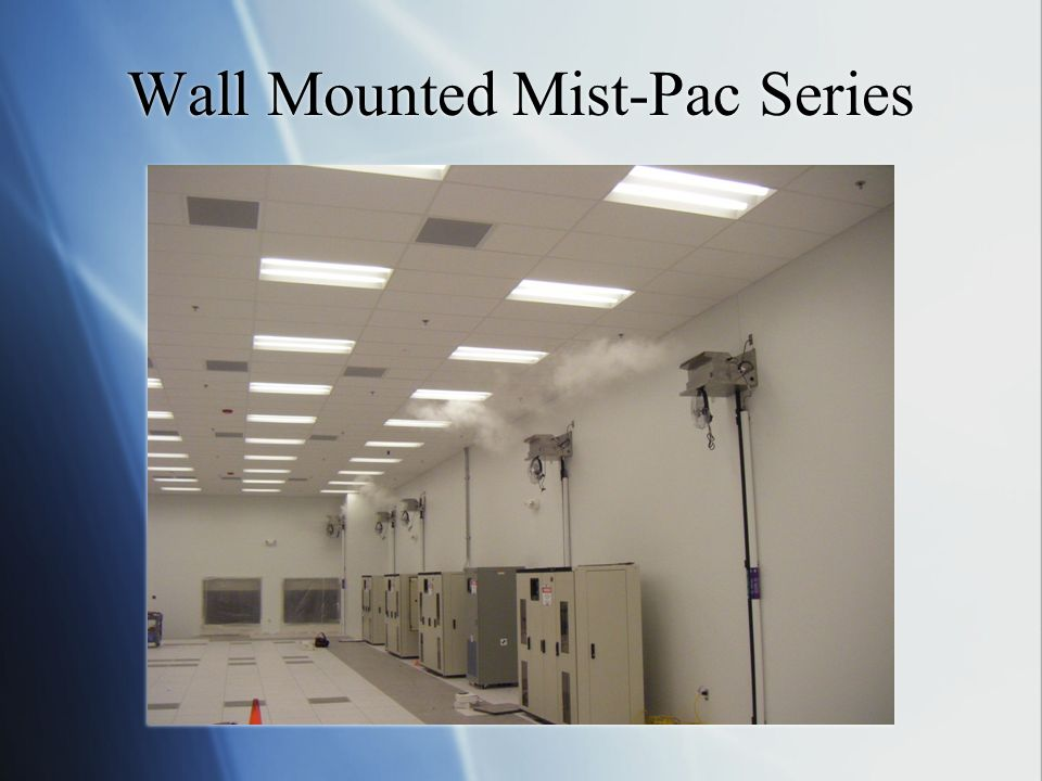 Wall Mounted Mist-Pac Series