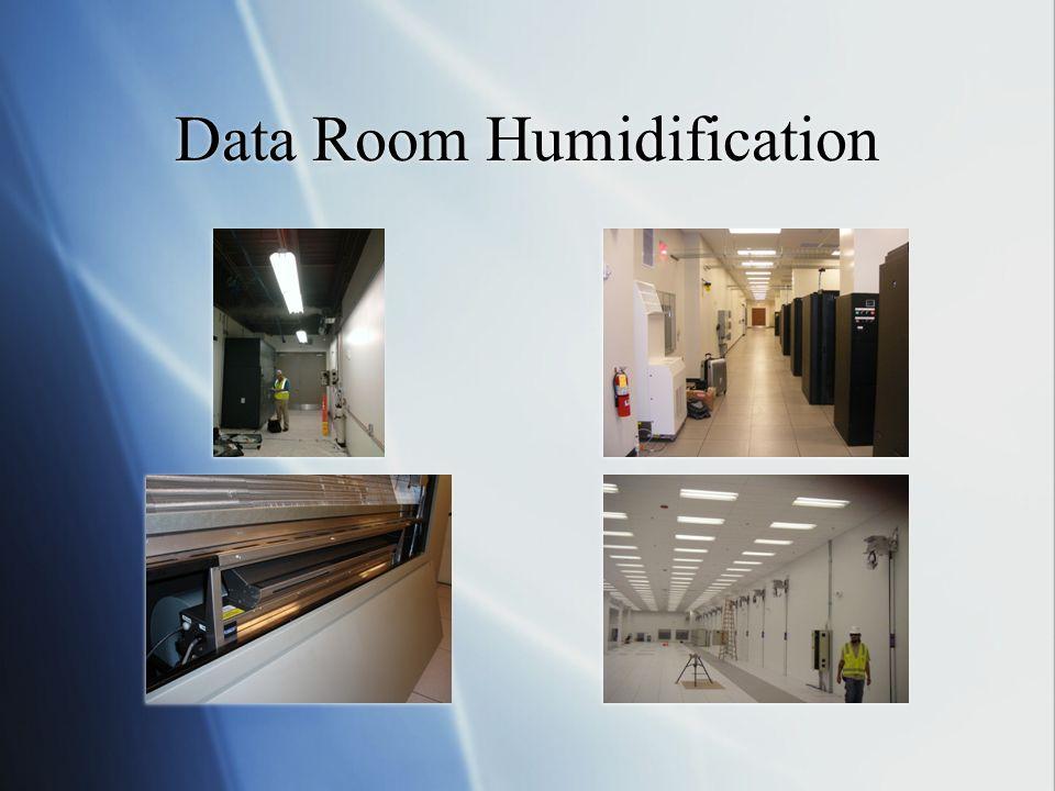 Data Room Humidification