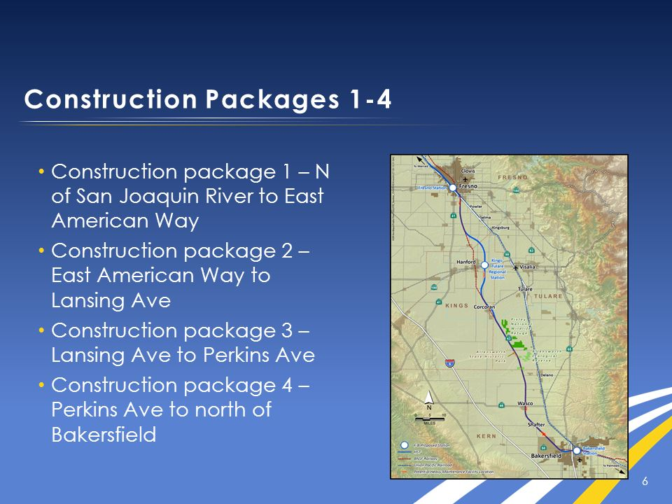 6 Construction package 1 – N of San Joaquin River to East American Way Construction package 2 – East American Way to Lansing Ave Construction package