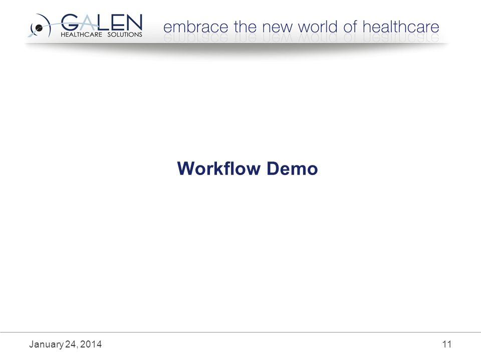 Workflow Demo January 24, 201411
