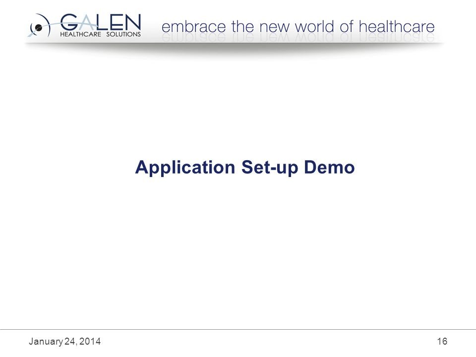 Application Set-up Demo January 24,