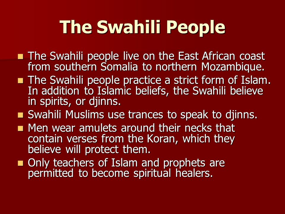 The Swahili People The Swahili people live on the East African coast from southern Somalia to northern Mozambique. The Swahili people live on the East