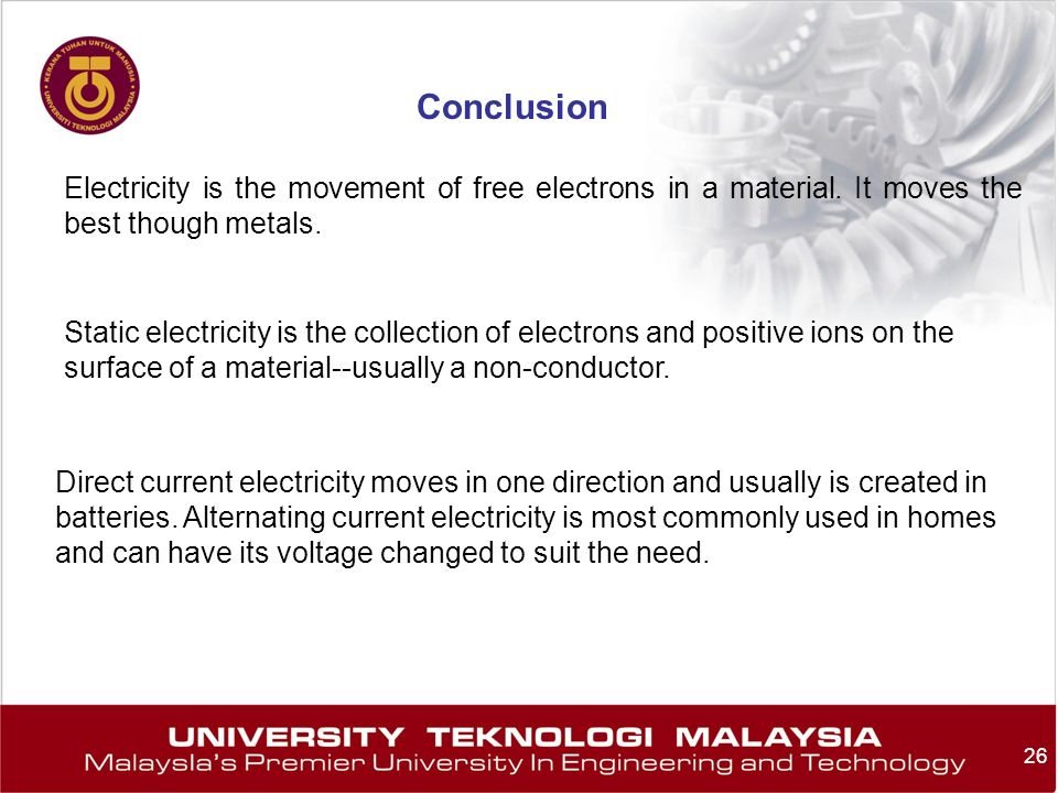 26 Electricity is the movement of free electrons in a material. It moves the best though metals. Static electricity is the collection of electrons and