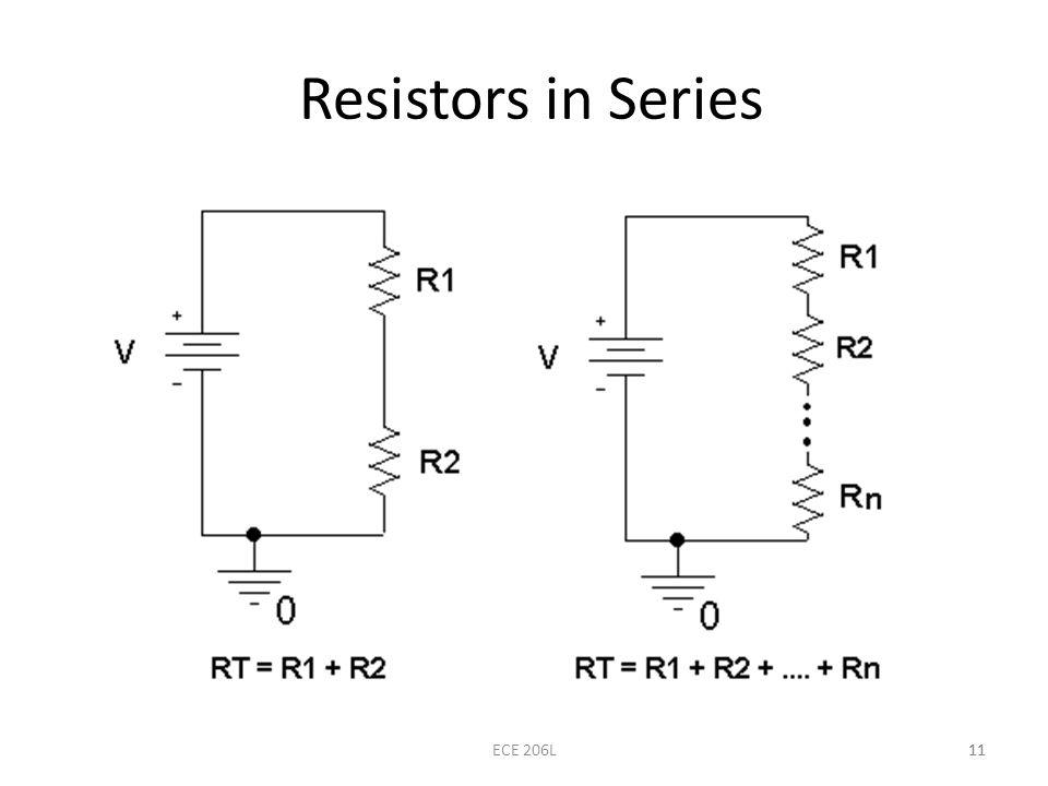 11 Resistors in Series 11ECE 206L