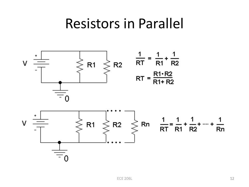 12 Resistors in Parallel 12ECE 206L