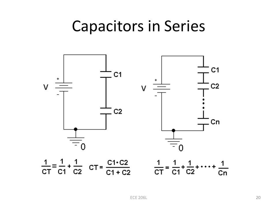 20 Capacitors in Series 20ECE 206L