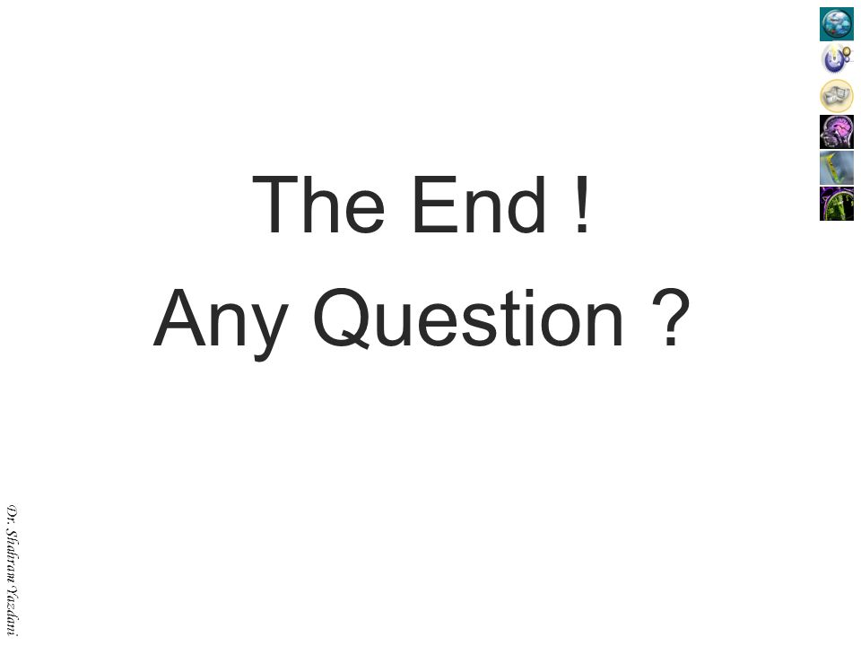 The End ! Any Question
