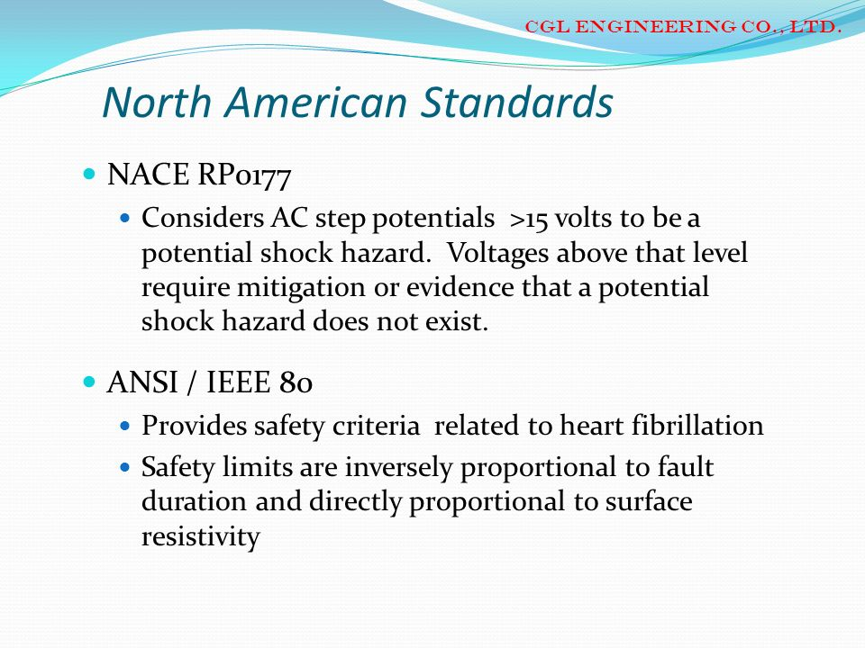 North American Standards NACE RP0177 Considers AC step potentials >15 volts to be a potential shock hazard. Voltages above that level require mitigati