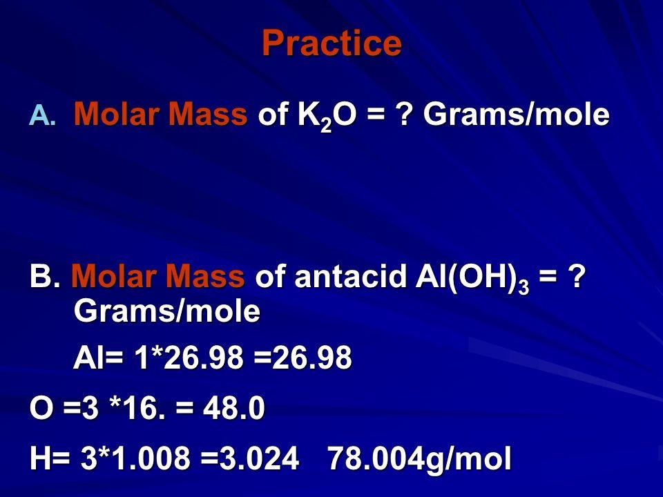 Mass in grams of 1 mole equal numerically to the sum of the atomic masses 1 mole of CaCl 2 = 111.1 g/mol 1 mole Ca x 40.1 g/mol 1 mole Ca x 40.1 g/mol