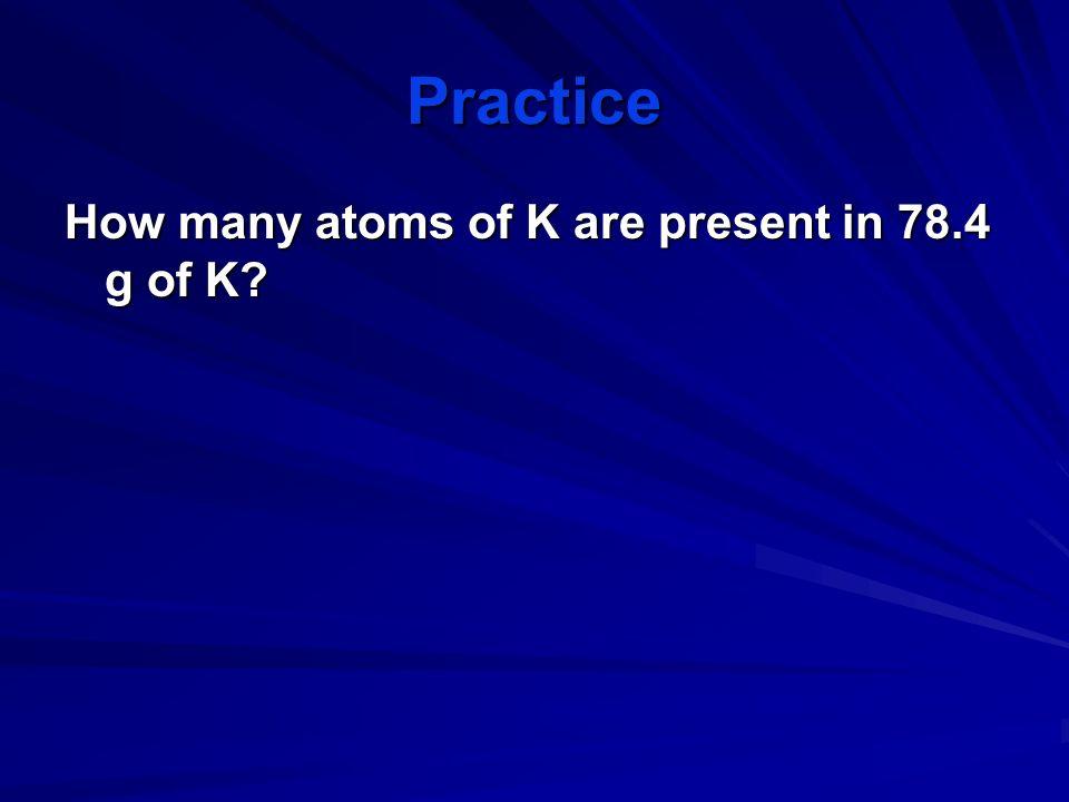 Atoms/Molecules and Grams How many atoms of Cu are present in 35.4 g of Cu? 35.4 g Cu 1 mol Cu 6.02 X 10 23 atoms Cu 63.5 g Cu 1 mol Cu = 3.4 X 10 23