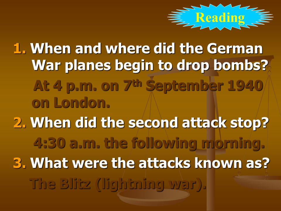 1. When and where did the German War planes begin to drop bombs.
