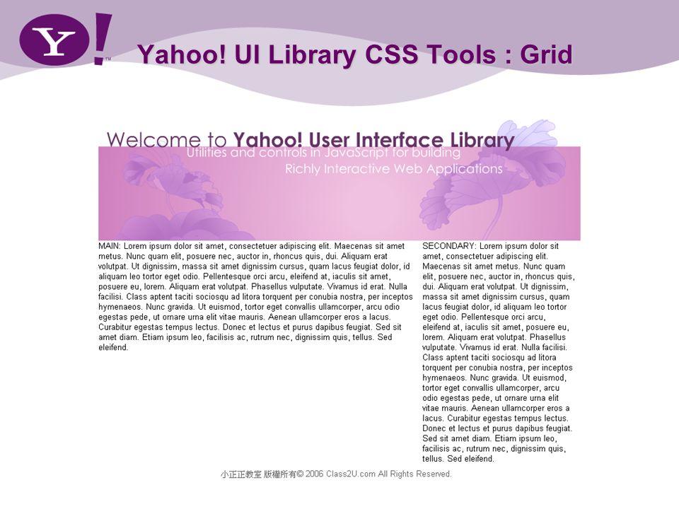 Yahoo! UI Library CSS Tools : Grid