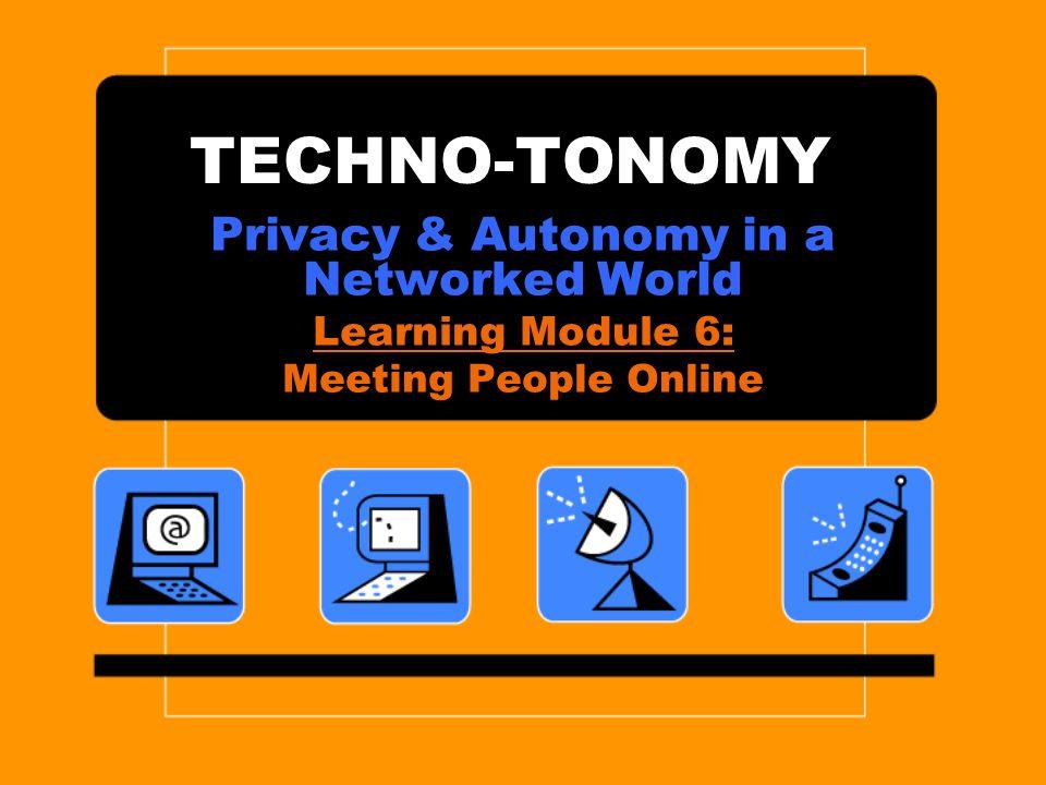 Learning Module 6: Meeting People Online