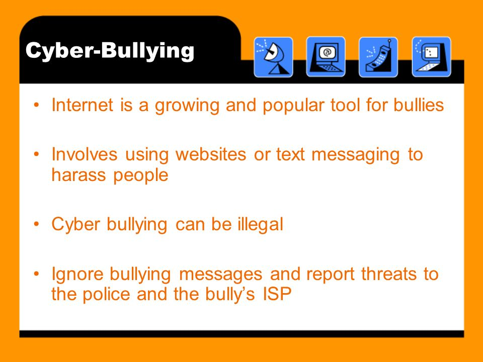 Cyber-Stalking Using the Internet or text message to stalk someone Tell the stalker to stop, but only respond once Save all communications from the stalker and report them