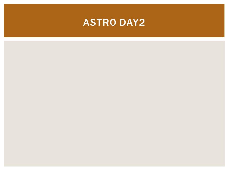 ASTRO DAY2