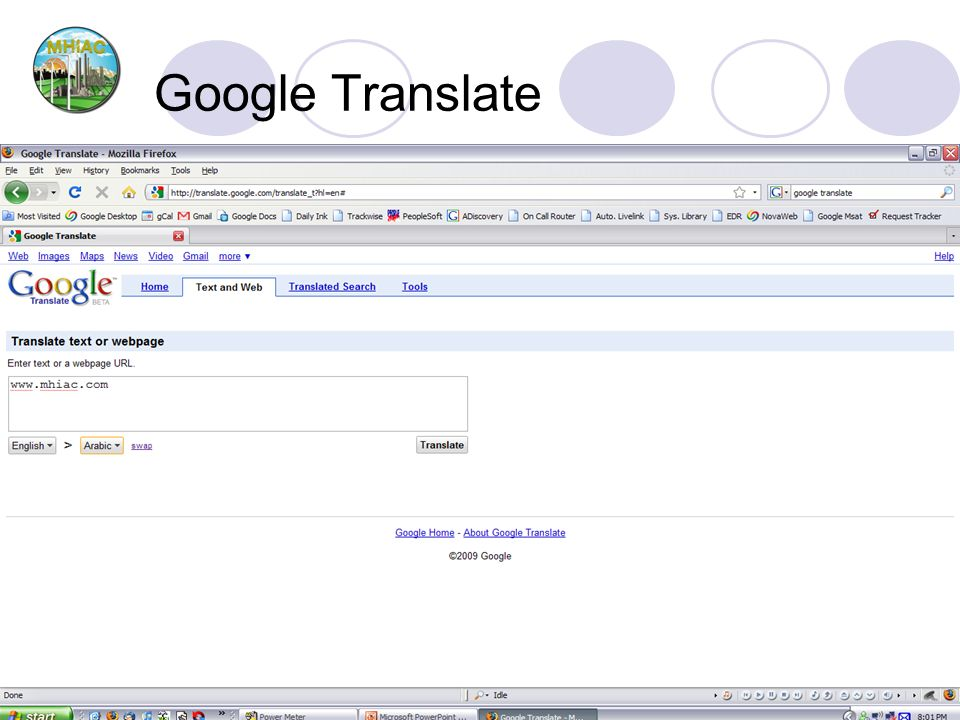 March 31 st and April 1 st, 2009Mile High Industrial and Automation Conference Google Translate