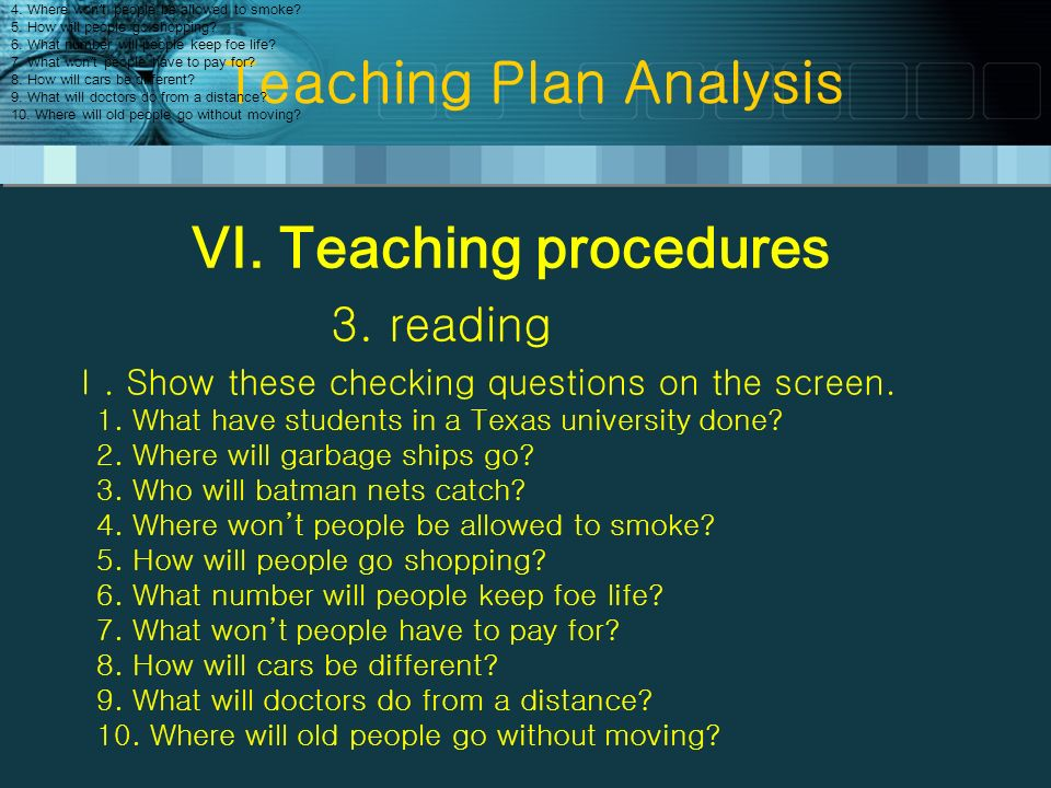 Teaching Plan Analysis VI.Teaching procedures 3. reading.