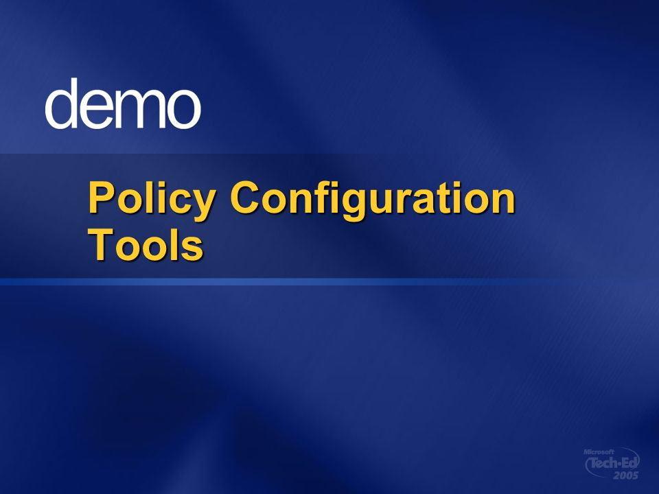 Policy Configuration Tools