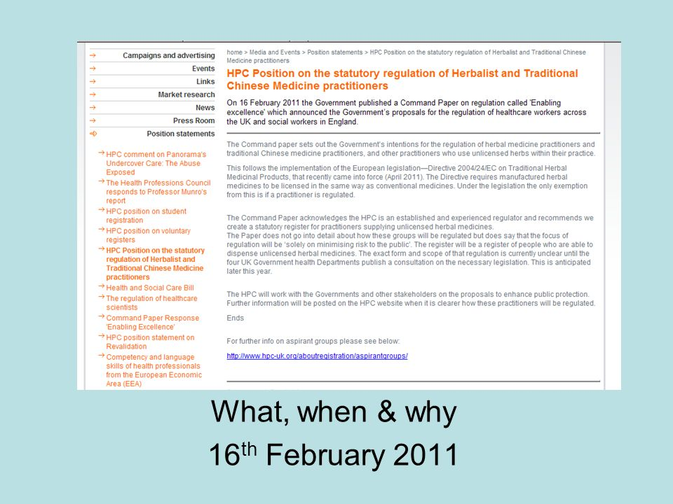 What, when & why 16 th February 2011