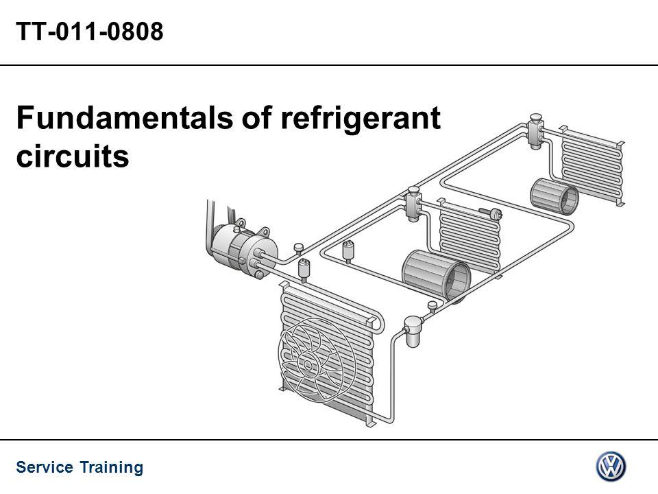 Service Training TT-011-0808 Fundamentals of refrigerant circuits