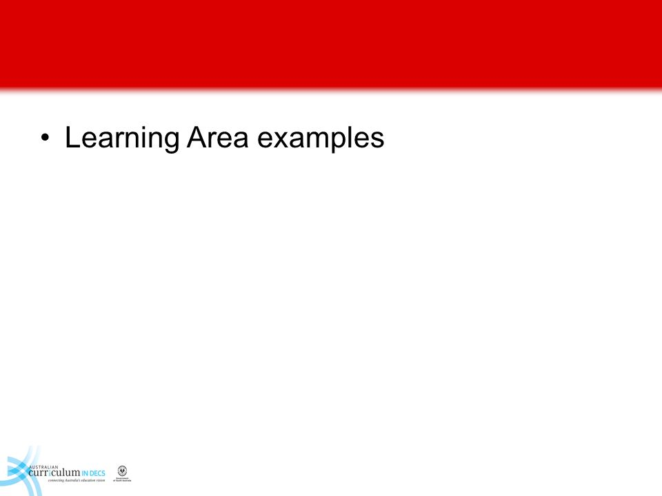 Learning Area examples