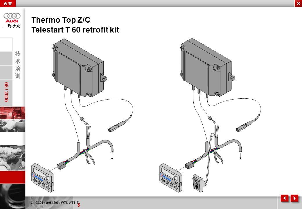 5 06 / 2000 - 31.08.01 / tt051200 / WTI / ATT-T Thermo Top Z/C Telestart T 60 retrofit kit