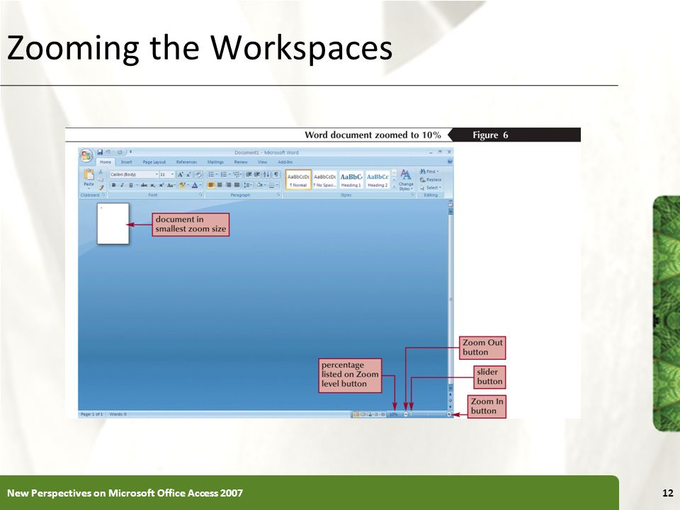 XP Zooming the Workspaces 12New Perspectives on Microsoft Office Access 2007