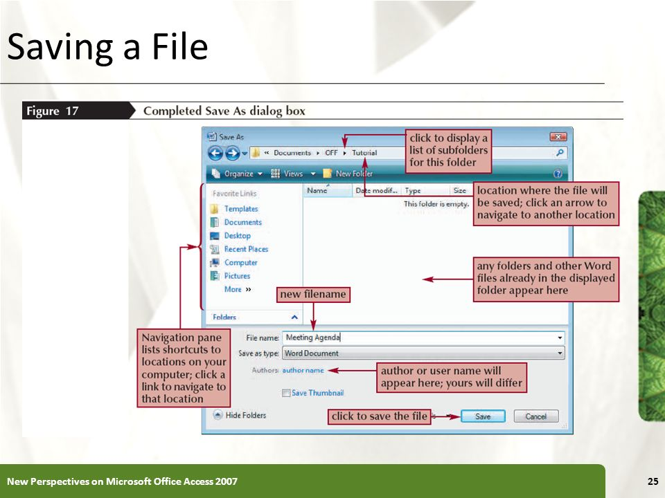 XP Saving a File 25New Perspectives on Microsoft Office Access 2007