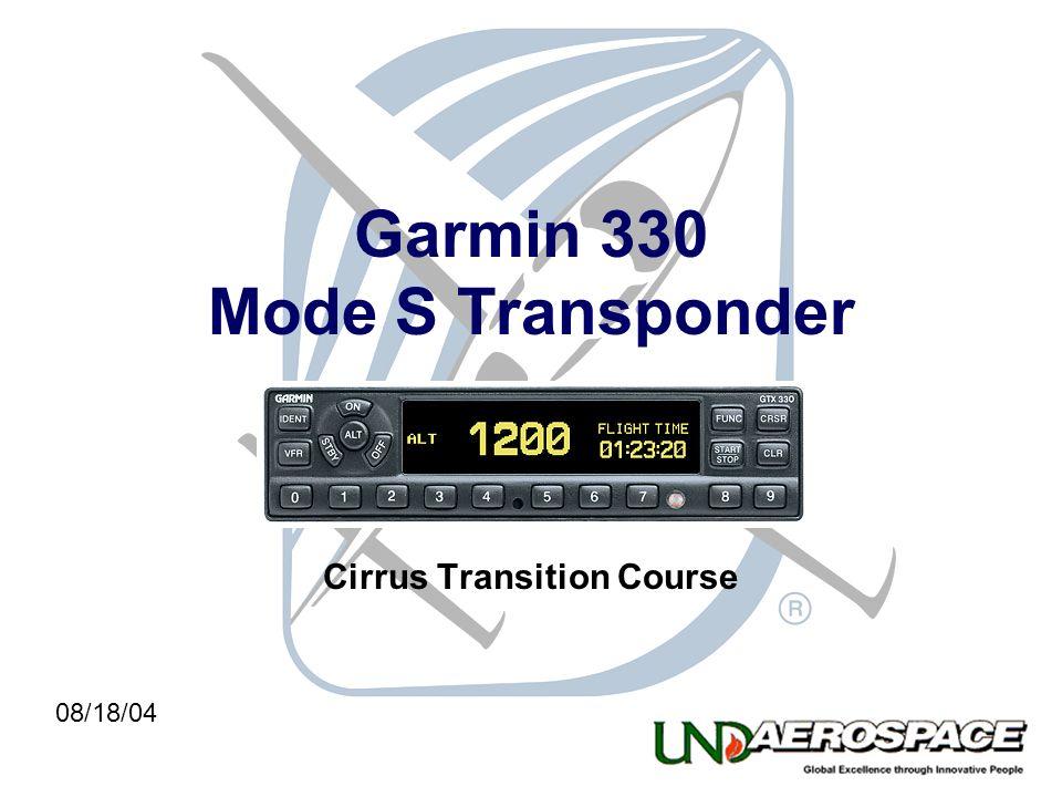 Garmin 330 Mode S Transponder Cirrus Transition Course 08/18/04
