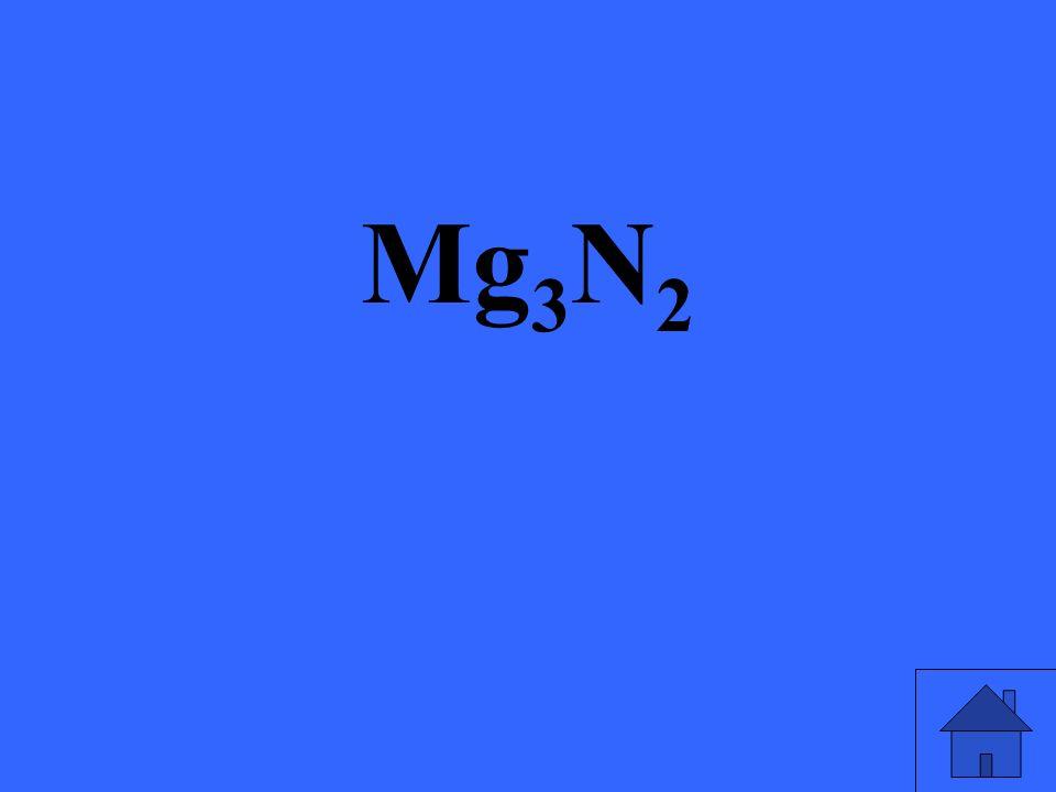 Mg 3 N 2
