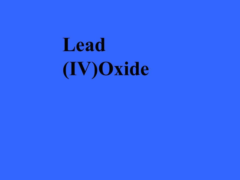 Lead (IV)Oxide