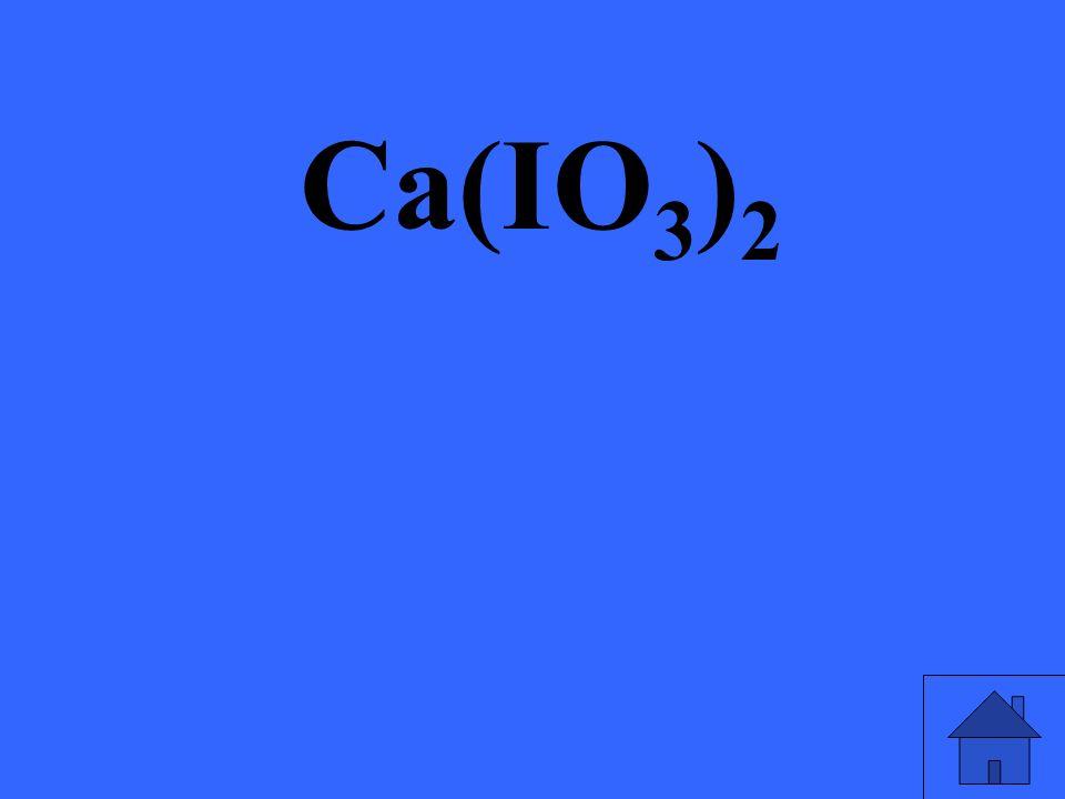 Ca(IO 3 ) 2