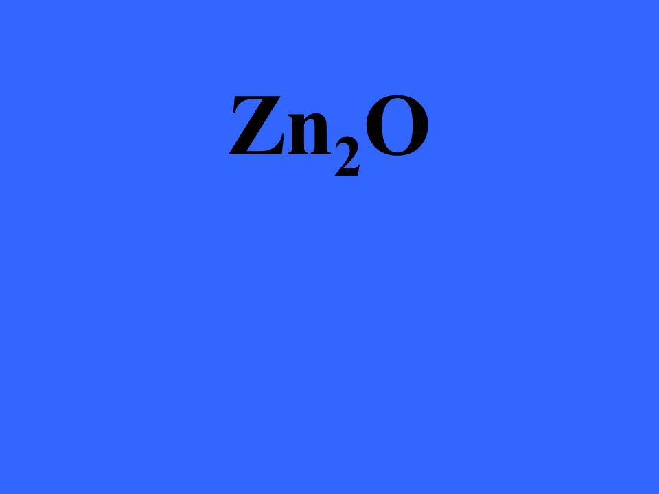 Zn 2 O