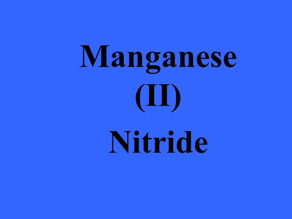 Manganese (II) Nitride