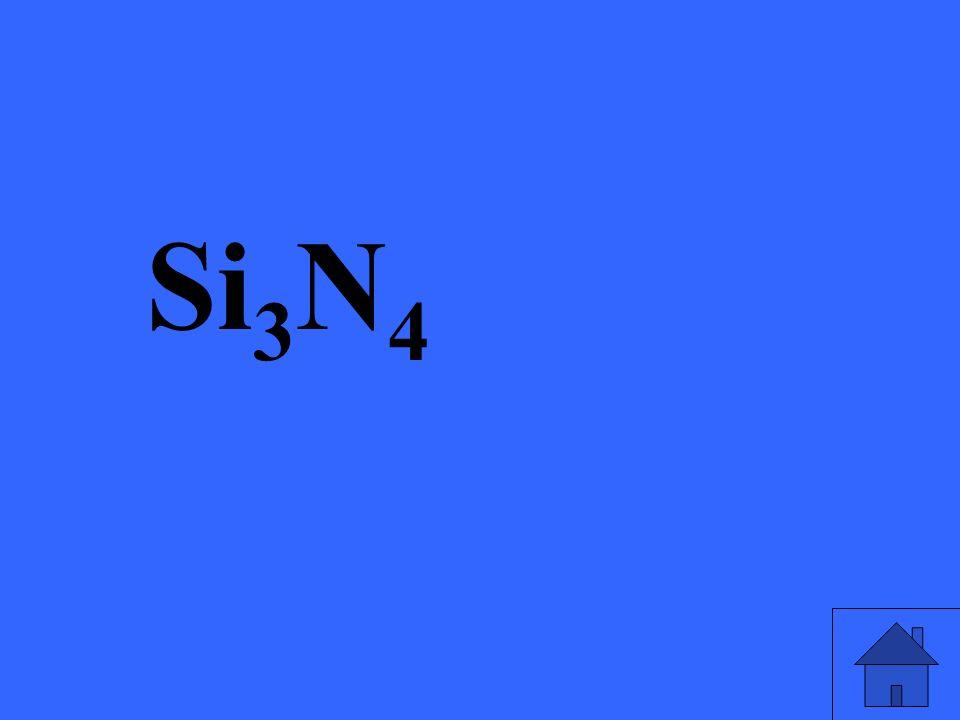 Si 3 N 4